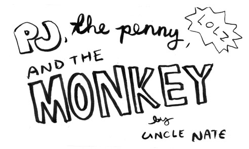 pj, the penny, and the monkey